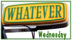 whateverwednesday