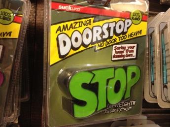 Interesting doorstop!