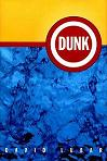 Dunk by David Lubar