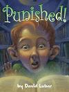 Punished! by David Lubar