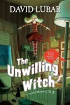 The Unwilling Witch by David Lubar